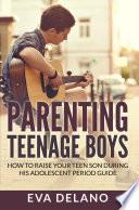 Parenting Teenage Boys