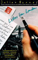 Letters From London : marked all his novels--and with...