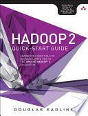 Hadoop 2 Quick Start Guide book