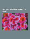 Empires and Kingdoms of India