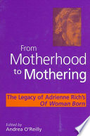 From Motherhood to Mothering