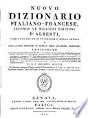 Nuovo dizionario italiano francese secondo le migliori edizioni d Alberti