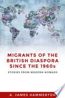 Migrants of British Diaspora Since the 1960 s