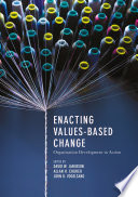 Enacting Values Based Change