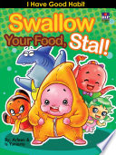 Swallow Your Food, Stall!