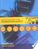 Investigating The Information Society