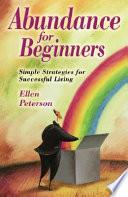 Abundance for Beginners