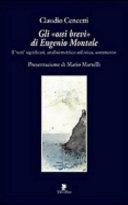 Gli  ossi brevi  di Eugenio Montale
