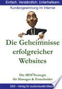 Die Geheimnisse erfolgreicher Websites - für Manager und Entscheider