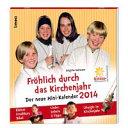 Fr Hlich Durch Das Kirchenjahr