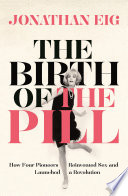 The Birth Of The Pill : who had campaigned for women's...