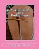 A Walloping Good Retirement
