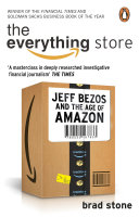 The Everything Store  Jeff Bezos and the Age of Amazon Business Book Of The Year Award**