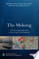 The Mekong  A Socio legal Approach to River Basin Development