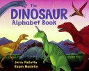 The Dinosaur Alphabet Book Book