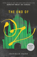 The End of Oz by Danielle Paige (Novelist)