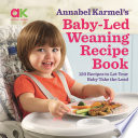 Baby Led Weaning Recipe Book
