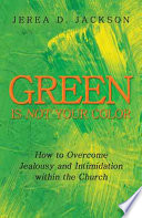 Green Is Not Your Color