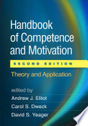 Handbook of Competence and Motivation  Second Edition