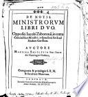 De Notis Ministrorum libri duo oppositi J. Zaborovii, in cœtu Calvinistico Ministri, responsioni futili ad Nodum Cordium
