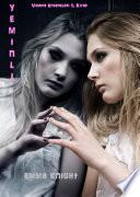 Yeminli  Vampir Efsaneleri 1  Kitap