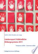 L Nderreport Fr Hkindliche Bildungssysteme 2011