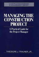 Managing the Construction Project