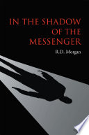 Ebook In the Shadow of the Messenger Epub R.D. MORGAN Apps Read Mobile