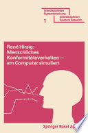 Menschliches Konformitätsverhalten — am Computer simuliert