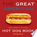 The Great American Hot Dog Book Locales Nationwide
