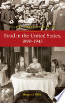 Food in the United States  1890 1945