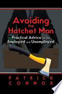 Avoiding the Hatchet Man
