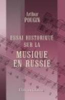 Essai Historique Sur la Musique en Russie