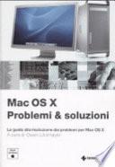 Mac OS X  Problemi e soluzioni