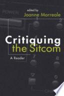 Critiquing the Sitcom