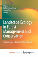 Landscape Ecology in Forest Management and Conservation