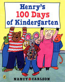 Henry s 100 Days of Kindergarten