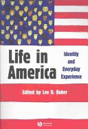 Life in America