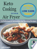 Keto Cooking In Your Air Fryer