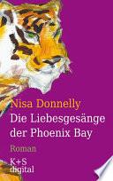 Die Liebesges  nge der Phoenix Bay