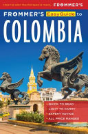 Frommer s EasyGuide to Colombia