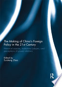 The Making of China s Foreign Policy in the 21st century