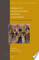 Religious Life between Jerusalem, the Desert, and the World