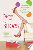 Honey  It s All in the Shoes