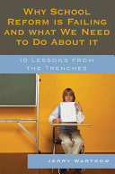Why School Reform Is Failing And What We Need To Do About It