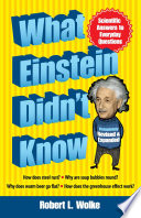 What Einstein Didn t Know