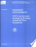 Property Management Dod Can Increase Savings By Reusing Industrial Plant Equipment