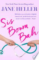 Sis Boom Bah Book PDF