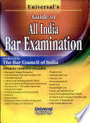 Universal s Guide to All India Bar Examination  Covering Complete Syllabus