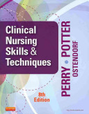 Clinical Nursing Skills and Techniques   Text and Mosby s Nursing Video Skills   Student Version DVD 4e Package
